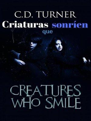 cover image of Criaturas Que Sonríen