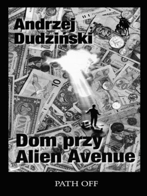 cover image of Dom przy Alien Avenue
