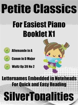 cover image of Petite Classics for Easiest Piano Booklet X1