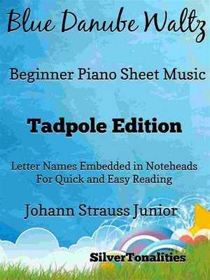 cover image of Blue Danube Waltz Beginner Piano Sheet Music Tadpole Edition