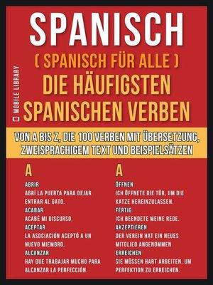 cover image of Spanisch ( Spanisch Für Alle ) Die Häufigsten Spanischen Verben