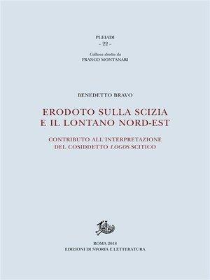 cover image of Erodoto sulla Scizia e il lontano nord-est