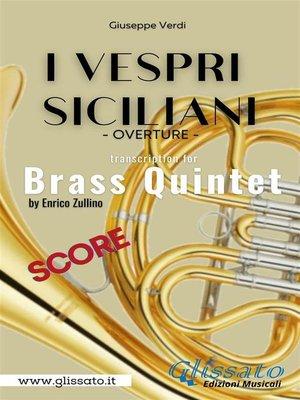cover image of I Vespri Siciliani--Brass Quintet (score)
