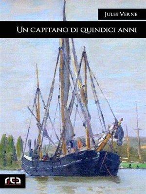 cover image of Un capitano di quindici anni