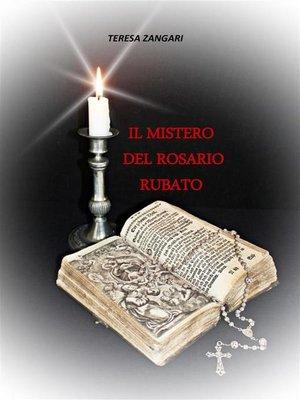 cover image of Il mistero del rosario rubato