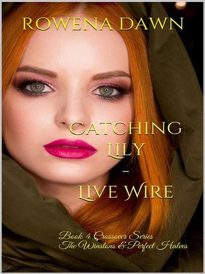 cover image of Catching Lily--Live Wire