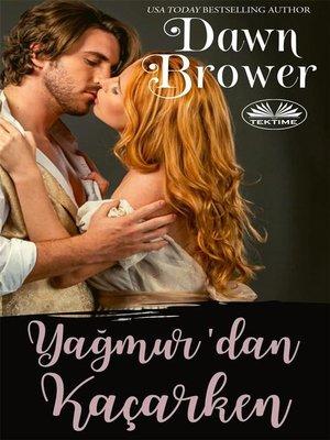 cover image of Yağmur'dan Kaçarken