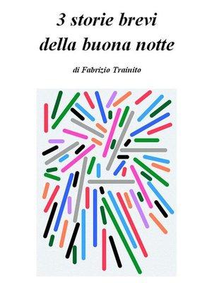 cover image of 3 storie brevi della buona notte