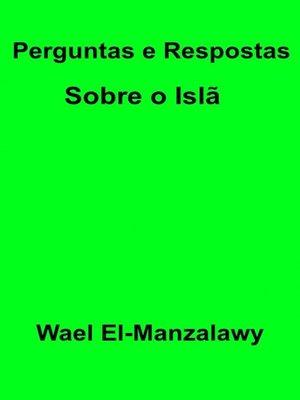 cover image of Perguntas E Respostas Sobre O Islã