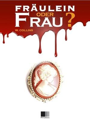 cover image of Fraülein oder Frau