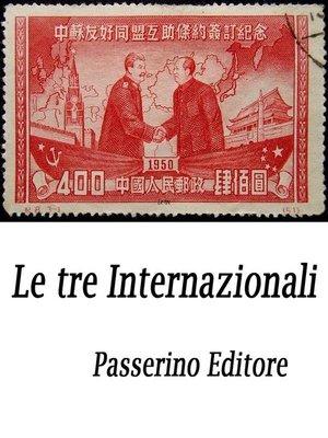 cover image of Le tre Internazionali