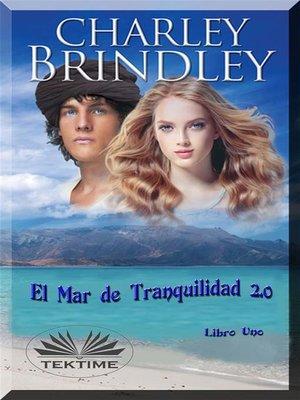 cover image of El Mar De Tranquilidad 2.0