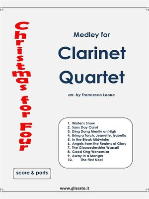 cover image of Christmas for four--Clarinet Quartet (score & parts)