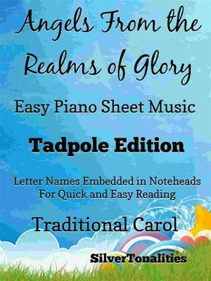 cover image of Angels From the Realms of Glory Easy Piano Sheet Music Tadpole Edition