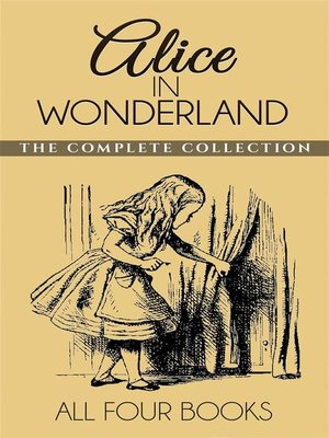 cover image of Alice In Wonderland Collection