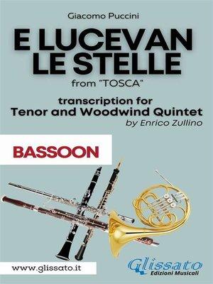 cover image of E lucevan le stelle--Tenor & Woodwind Quintet (Bassoon part)