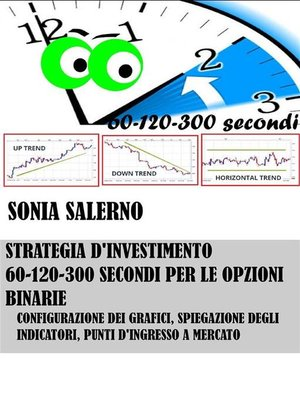 cover image of Strategia d'investimento a 60-120-300 secondi per le opzioni binarie