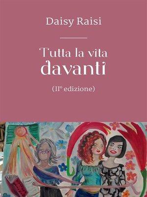 cover image of Tutta la vita davanti. II edizione
