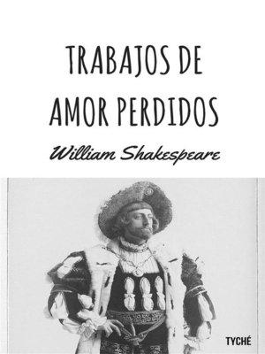 cover image of Trabajos De Amor Perdidos