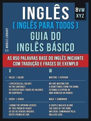 cover image of 8--VWXYZ--Inglês ( Inglês Para Todos ) Guia do Inglês Básico