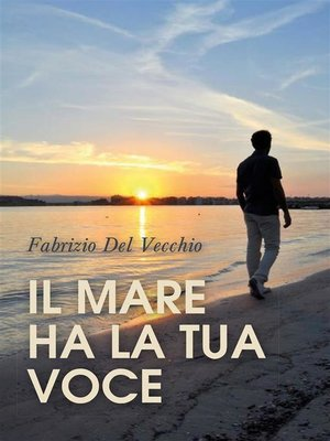 cover image of Il mare ha la tua voce