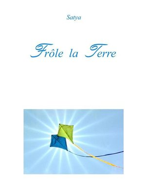 cover image of Frôle la Terre