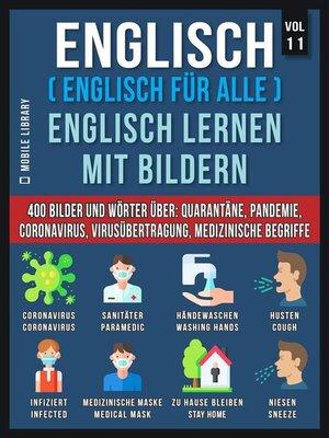 cover image of Englisch (Englisch Für Alle) Englisch Lernen Mit Bildern (Vol 11)