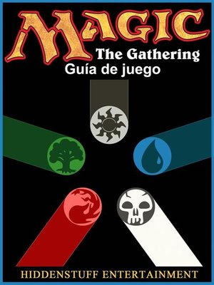 cover image of Magic the Gathering Guía De Juego