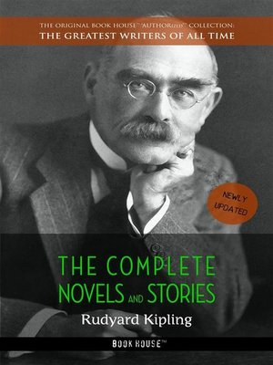cover image of Rudyard Kipling, The Complete Novels and Stories