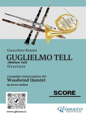 """cover image of Full Score of """"Guglielmo Tell"""" for Woodwind Quintet"""