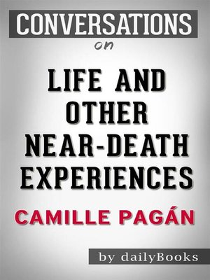 cover image of Life and Other Near-Death Experiences--A Novel by Camille Pagán