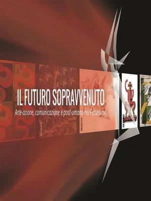 cover image of Il futuro sopravvenuto