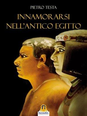 cover image of Innamorarsi nell'Antico Egitto
