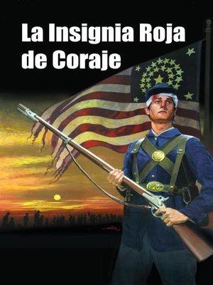 cover image of La Insignia Roja de Coraje