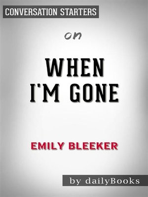 cover image of When I'm Gone--by Emily Bleeker