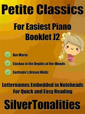 cover image of Petite Classics for Easiest Piano Booklet J2