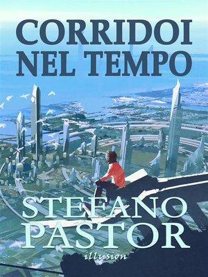 cover image of Corridoi nel tempo