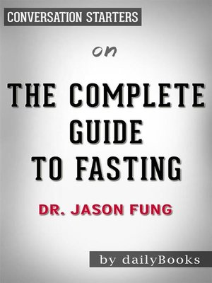 cover image of The Complete Guide to Fasting--by Dr. Jason Fung