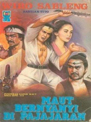 cover image of Wiro Sableng Maut Bernyanyi Di Pajajaran