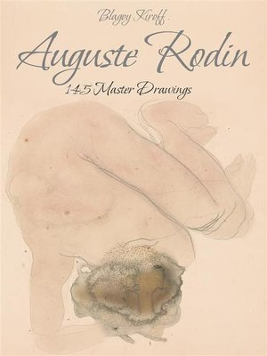 cover image of Auguste Rodin--145 Master Drawings