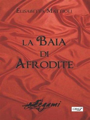 cover image of La baia di afrodite