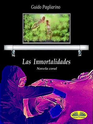 cover image of Las Inmortalidades