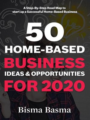 cover image of 50 Home-Based Business Ideas and Opportunities for 2020