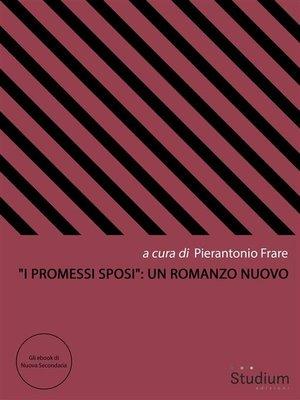"""cover image of """"I Promessi Sposi""""--un romanzo nuovo"""