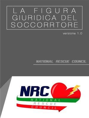 cover image of La figura giuridica del soccorritore (aspetti normativi, giuridici e formativi)