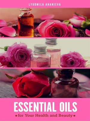 cover image of Essential oils for Your Health and Beauty