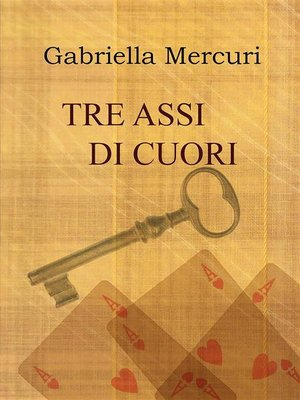 cover image of Tre assi di cuori