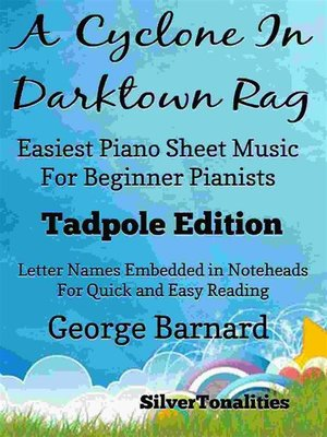 cover image of A Cyclone In Darktown Rag Easiest Piano Sheet Music for Beginner Pianists Tadpole Edition