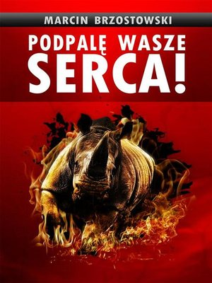 cover image of Podpalę wasze serca!