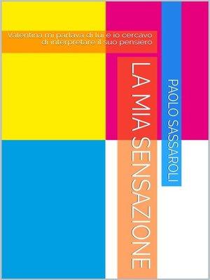 cover image of La mia sensazione